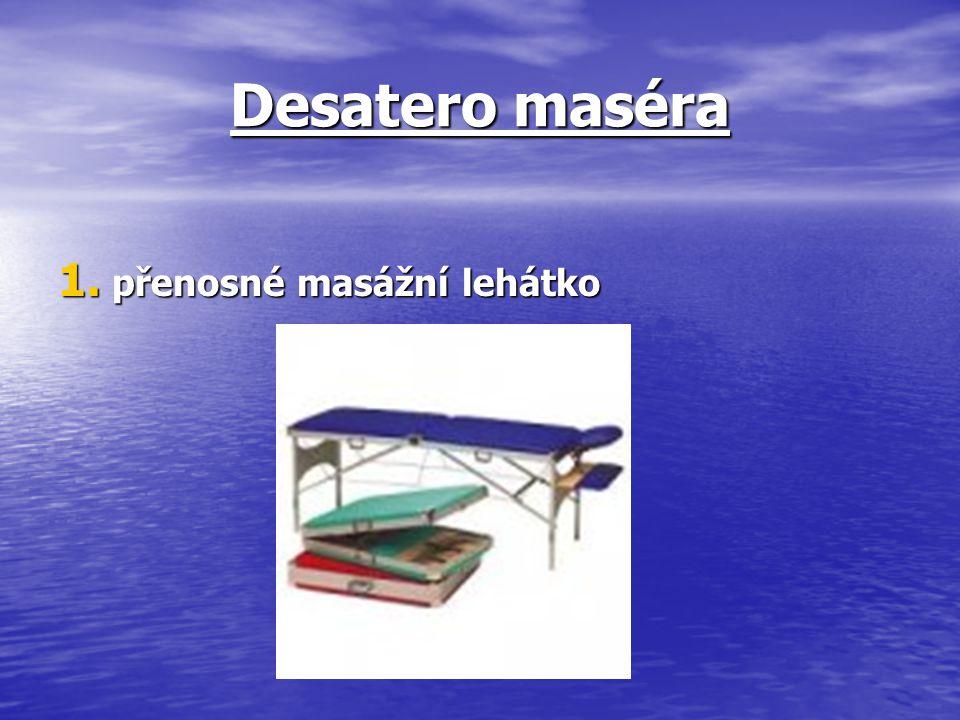 Desatero maséra 1. přenosné masážní lehátko