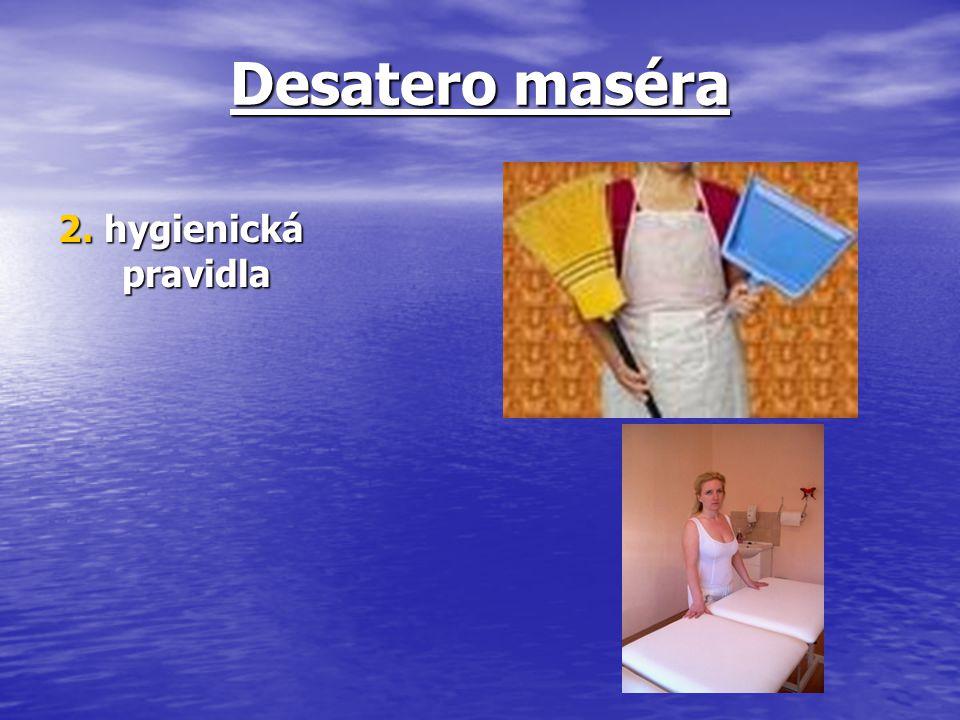 Desatero maséra 2. hygienická pravidla