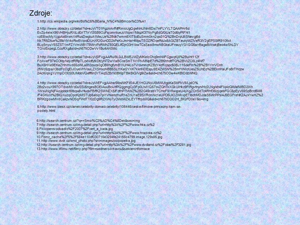 1.http://cs.wikipedia.org/wiki/Bo%C5%BEena_N%C4%9Bmcov%C3%A1 2.http://www.obrazky.cz/detail?id=eJyVT01PgzAAvfNfRimsrJgQgwNnUNm6Dxi7mFLYYLTQAAPHr5d EvZ