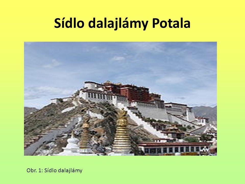 Sídlo dalajlámy Potala Obr. 1: Sídlo dalajlámy