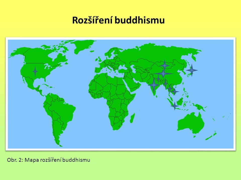 Rozšíření buddhismu Obr. 2: Mapa rozšíření buddhismu