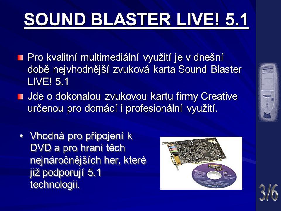 SOUND BLASTER LIVE! 5.1 Pro kvalitní multimediální využití je v dnešní době nejvhodnější zvuková karta Sound Blaster LIVE! 5.1 Jde o dokonalou zvukovo