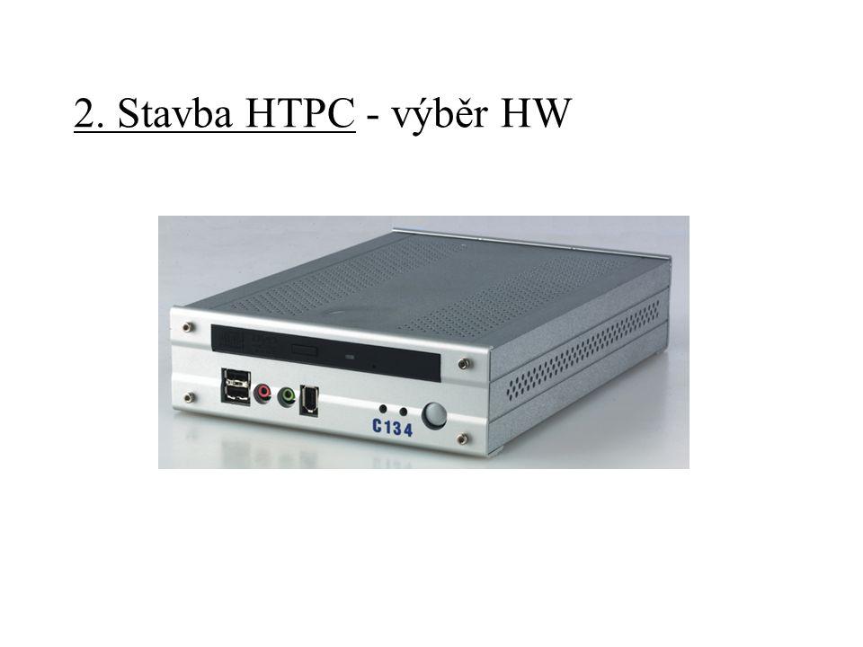2. Stavba HTPC - úpravy HW -ztišení PC -ovládání: -IrDA -speciální klávesnice -display
