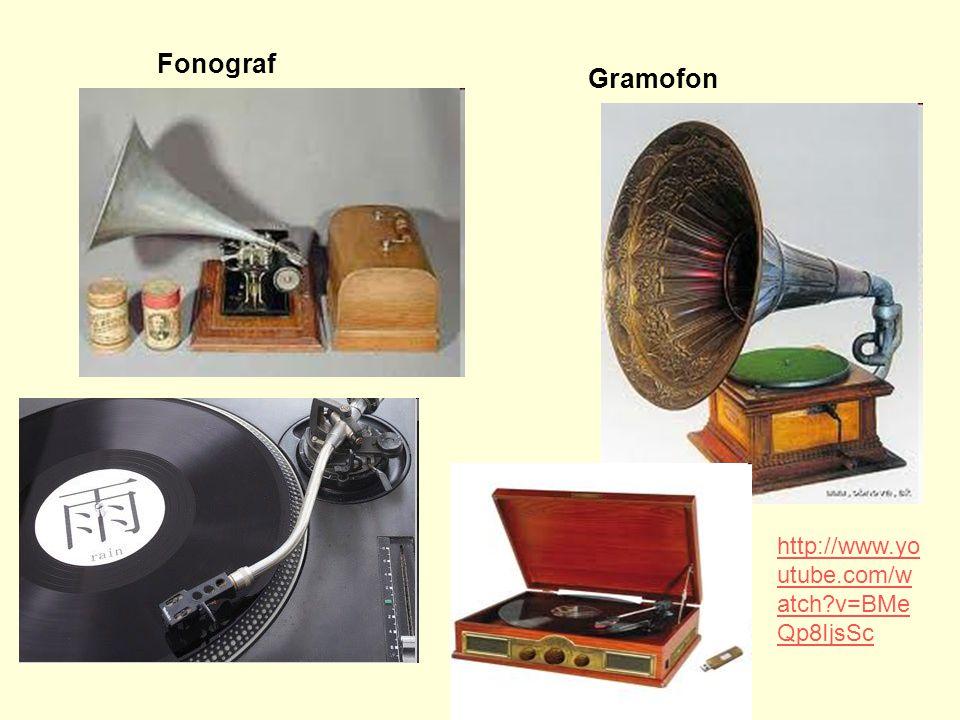 Fonograf Gramofon http://www.yo utube.com/w atch?v=BMe Qp8IjsSc