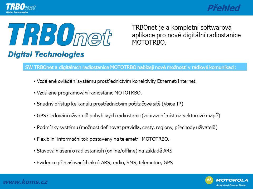 SW TRBOnet a digitálních radiostanice MOTOTRBO nabízejí nové možnosti v rádiové komunikaci: Vzdálené ovládání systému prostřednictvím konektivity Ethe