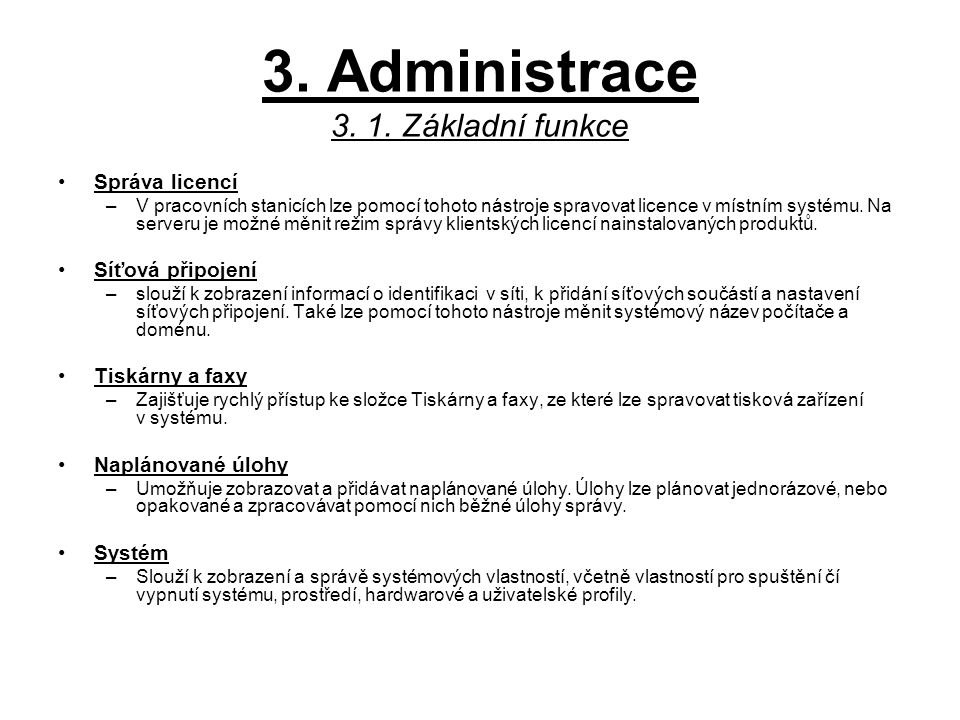 3.Administrace 3. 1.