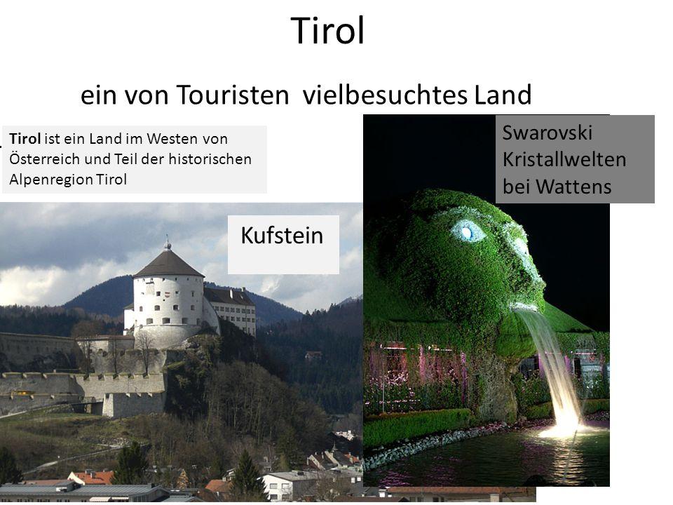 ein von Touristen vielbesuchtes Land. Kufstein Tirol ist ein Land im Westen von Österreich und Teil der historischen Alpenregion Tirol Swarovski Krist