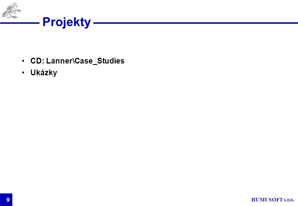 HUMUSOFT s.r.o. 9 Projekty CD: Lanner\Case_Studies Ukázky