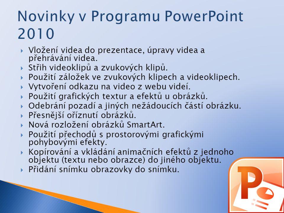  Vložení videa do prezentace, úpravy videa a přehrávání videa.