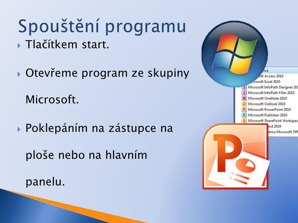  Tlačítkem start.  Otevřeme program ze skupiny Microsoft.