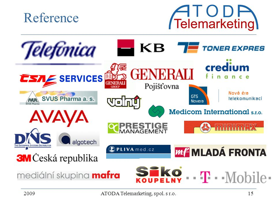 2009ATODA Telemarketing, spol. s r.o.15 Reference