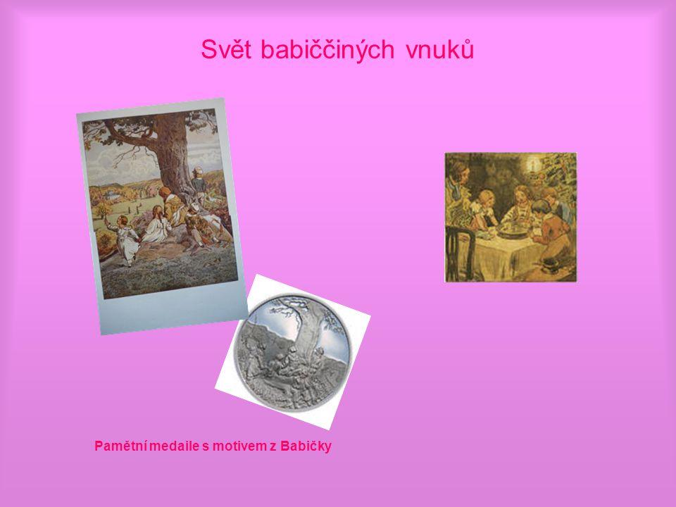 Svět babiččiných vnuků Pamětní medaile s motivem z Babičky