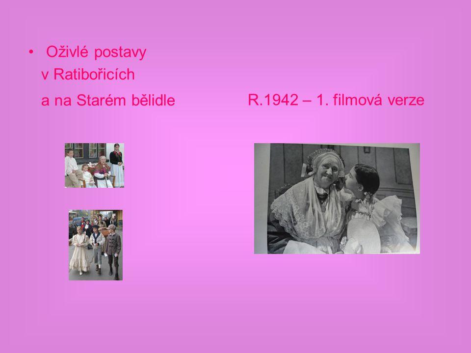 Oživlé postavy v Ratibořicích a na Starém bělidle R.1942 – 1. filmová verze