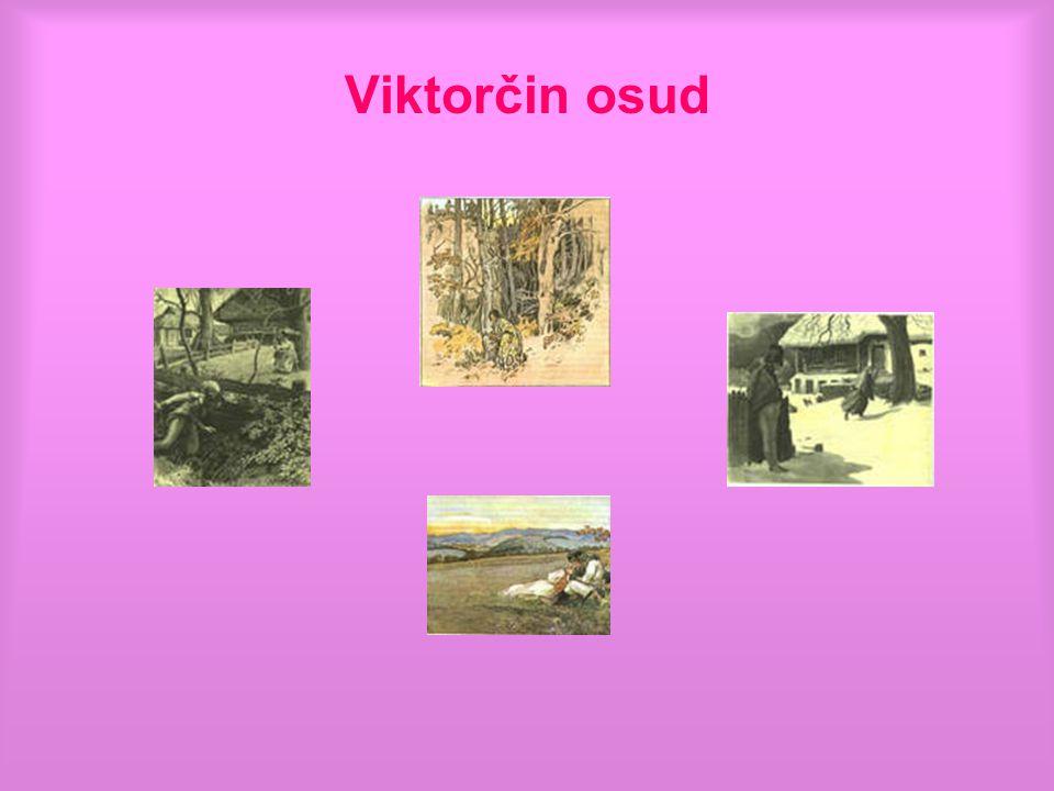 Viktorčin osud