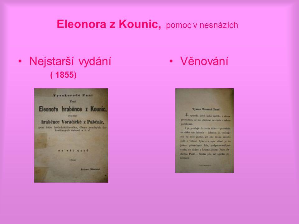 Eleonora z Kounic, pomoc v nesnázích Nejstarší vydání ( 1855) Věnování