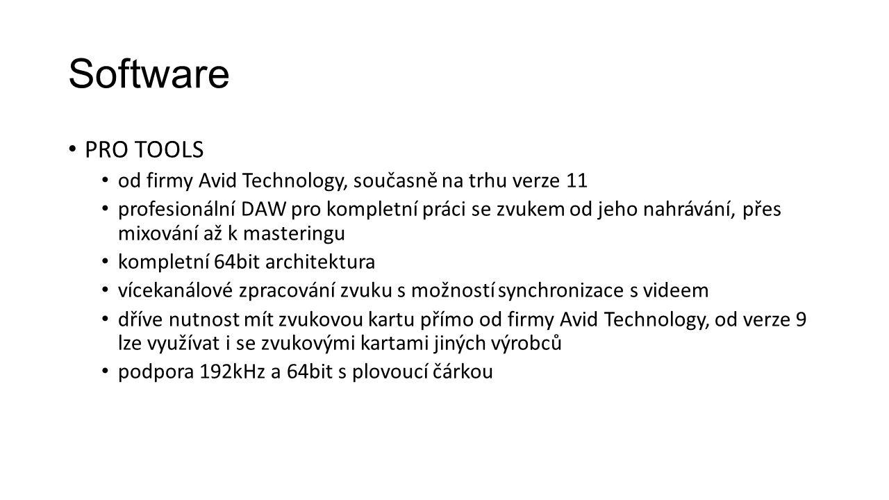 Software PRO TOOLS od firmy Avid Technology, současně na trhu verze 11 profesionální DAW pro kompletní práci se zvukem od jeho nahrávání, přes mixování až k masteringu kompletní 64bit architektura vícekanálové zpracování zvuku s možností synchronizace s videem dříve nutnost mít zvukovou kartu přímo od firmy Avid Technology, od verze 9 lze využívat i se zvukovými kartami jiných výrobců podpora 192kHz a 64bit s plovoucí čárkou