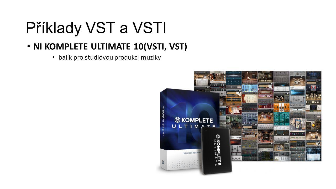 Příklady VST a VSTI NI KOMPLETE ULTIMATE 10(VSTI, VST) balík pro studiovou produkci muziky