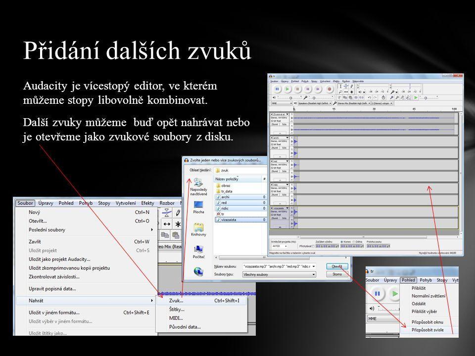 Audacity je vícestopý editor, ve kterém můžeme stopy libovolně kombinovat.