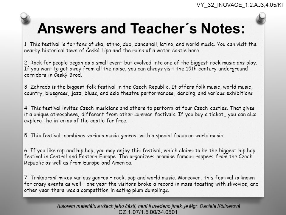 Answers and Teacher´s Notes: 1 This festival is for fans of ska, ethno, dub, dancehall, latino, and world music.