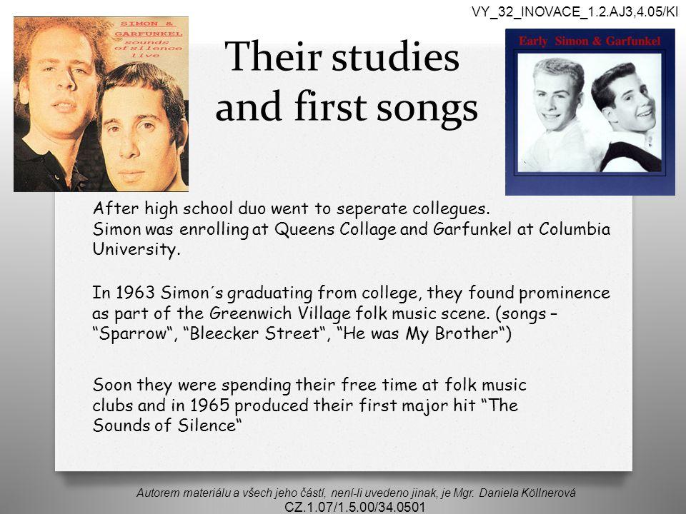 Their studies and first songs Autorem materiálu a všech jeho částí, není-li uvedeno jinak, je Mgr. Daniela Köllnerová CZ.1.07/1.5.00/34.0501 VY_32_INO
