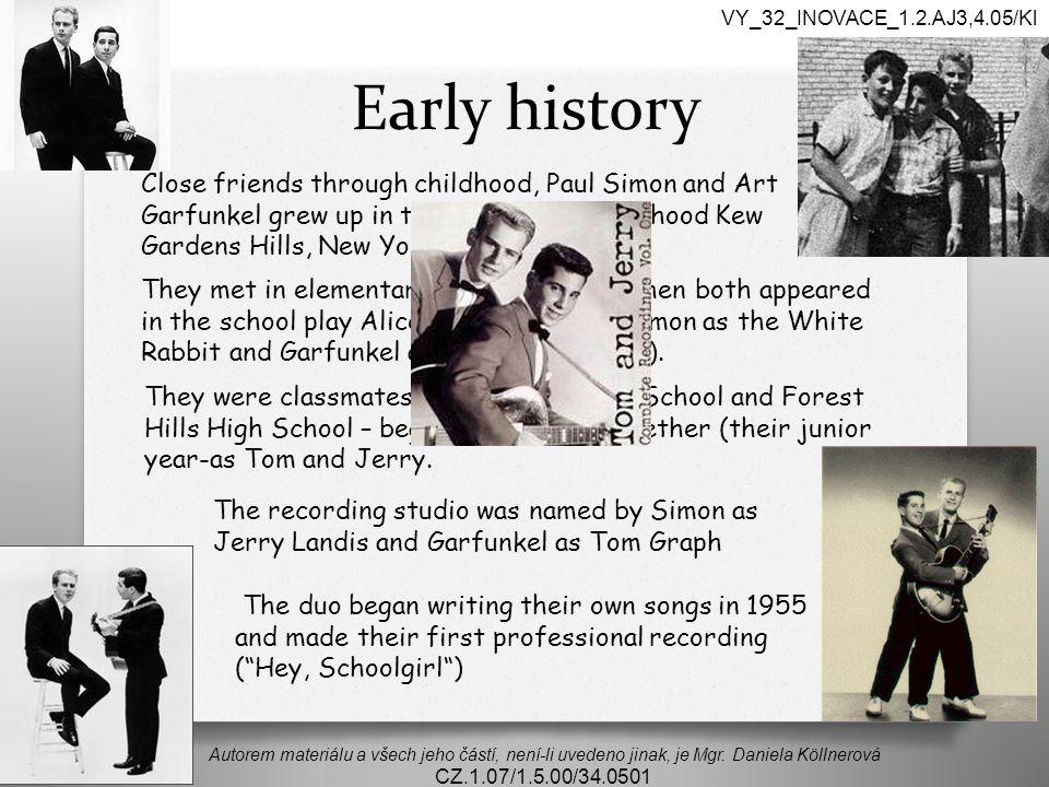 Early history Autorem materiálu a všech jeho částí, není-li uvedeno jinak, je Mgr. Daniela Köllnerová CZ.1.07/1.5.00/34.0501 VY_32_INOVACE_1.2.AJ3,4.0