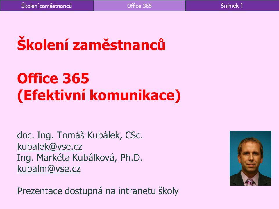 4.1.1 K čemu slouží Outlook správa osobních informací pošta (elektronické zprávy) kalendář kontakty úkoly Office 365 využívá Microsoft Exchange Server každý uživatel má k dispozici 50 GB aplikace klientská: Outlook webová: OWA účty firemní soukromý účet Microsoftu (OneDrive, outlook.com): 15 GB další: seznam.cz, centrum.cz Office 365Snímek 42Školení zaměstnanců