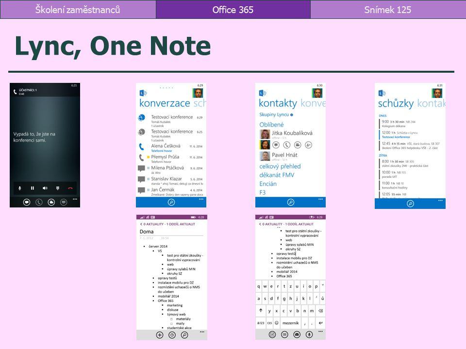Lync, One Note Office 365Snímek 125Školení zaměstnanců