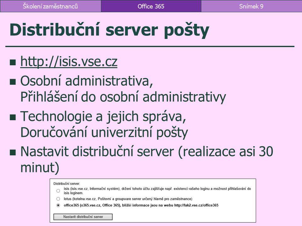 Distribuční server pošty http://isis.vse.cz Osobní administrativa, Přihlášení do osobní administrativy Technologie a jejich správa, Doručování univerz