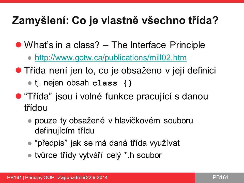 PB161 Zamyšlení: Co je vlastně všechno třída.What's in a class.
