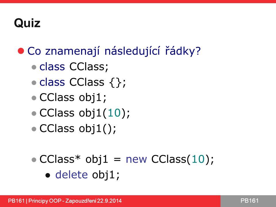PB161 Quiz Co znamenají následující řádky.