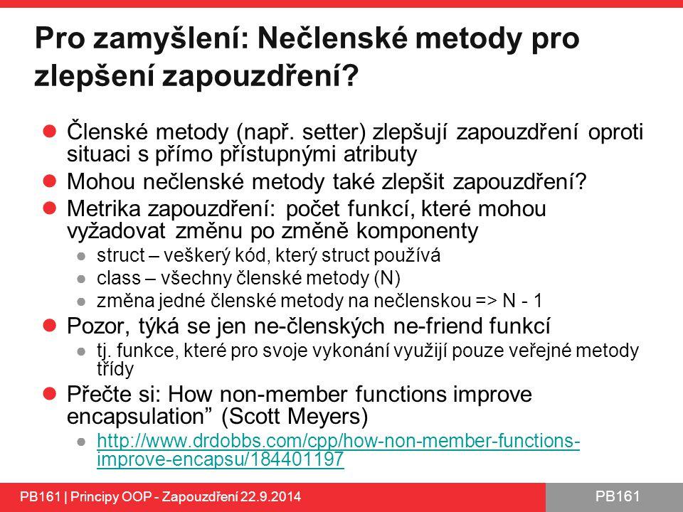 PB161 Pro zamyšlení: Nečlenské metody pro zlepšení zapouzdření.