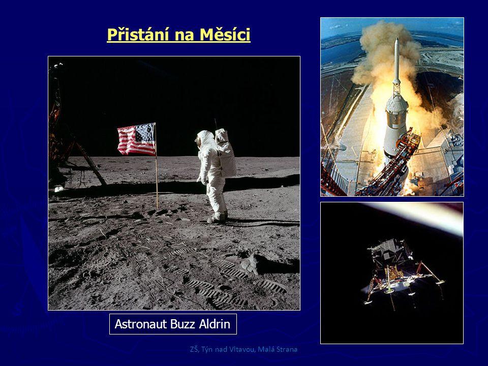 ZŠ, Týn nad Vltavou, Malá Strana Přistání na Měsíci Astronaut Buzz Aldrin