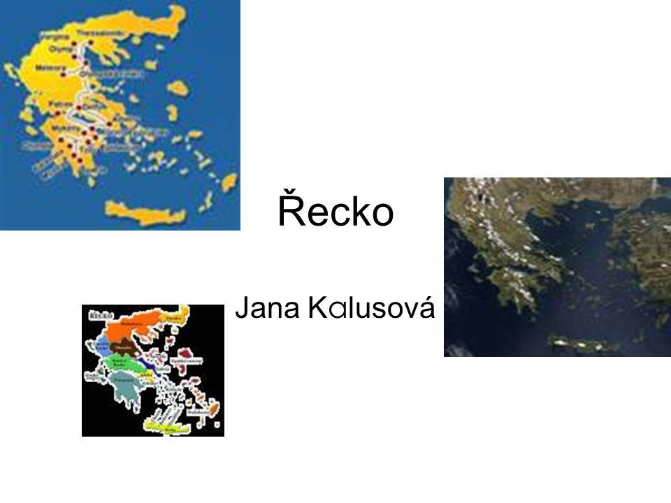 Řecko Jana K a lusová