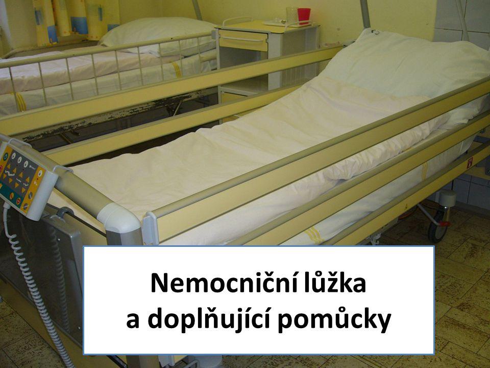 Nemocniční lůžka a doplňující pomůcky