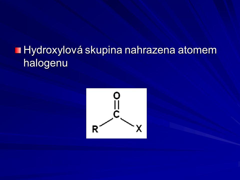 Hydroxylová skupina nahrazena atomem halogenu