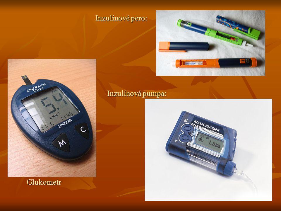 Glukometr Inzulínové pero: Inzulínová pumpa: