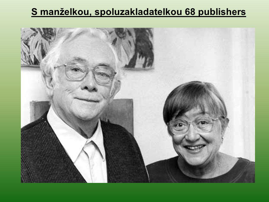 S manželkou, spoluzakladatelkou 68 publishers
