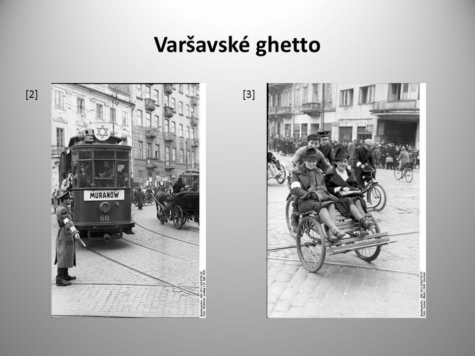 Varšavské ghetto [2][3]