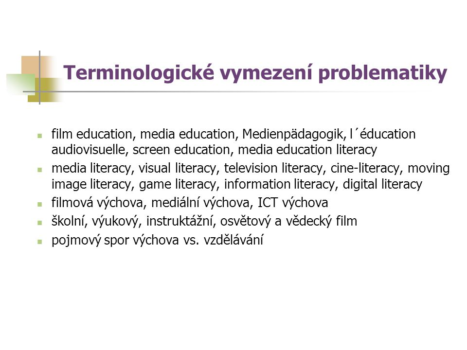 film education, media education, Medienpädagogik, l´éducation audiovisuelle, screen education, media education literacy media literacy, visual literacy, television literacy, cine-literacy, moving image literacy, game literacy, information literacy, digital literacy filmová výchova, mediální výchova, ICT výchova školní, výukový, instruktážní, osvětový a vědecký film pojmový spor výchova vs.