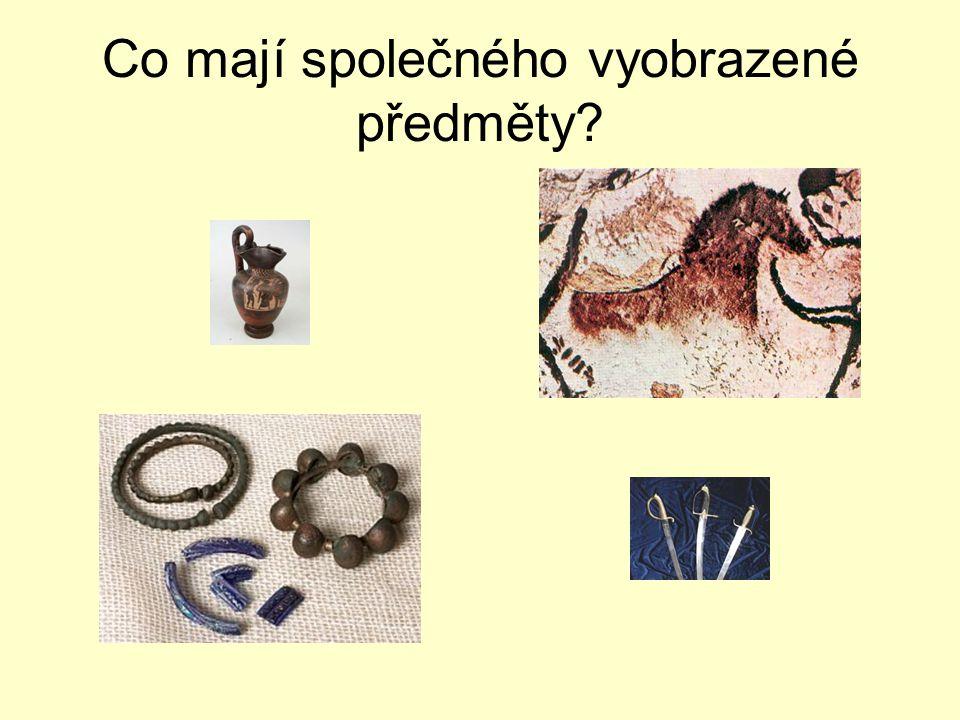 Co mají společného vyobrazené předměty?