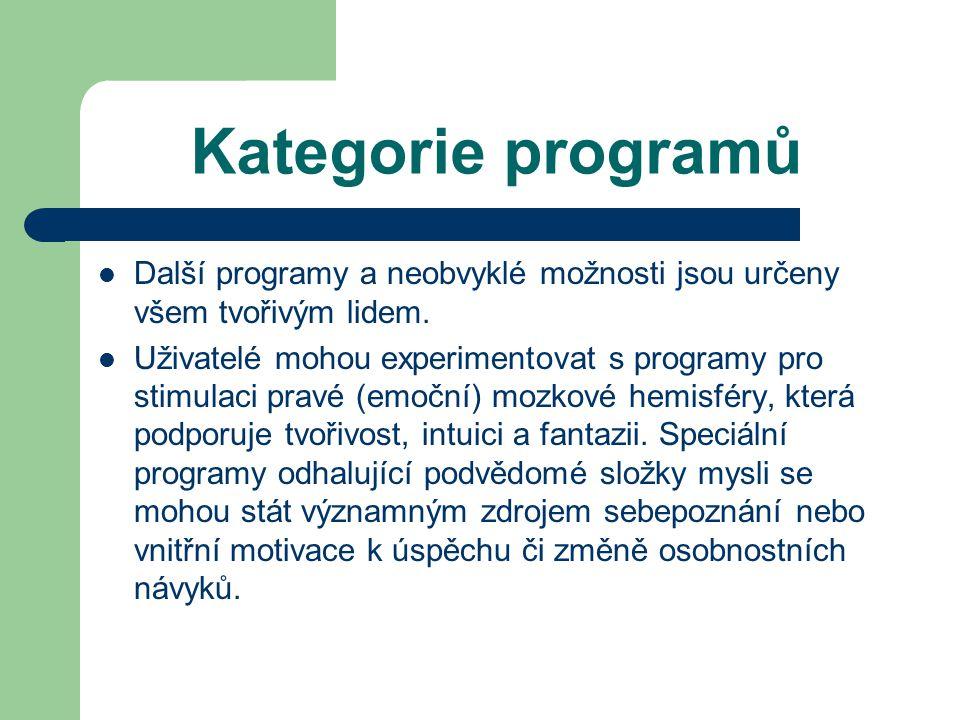 Kategorie programů Další programy a neobvyklé možnosti jsou určeny všem tvořivým lidem.