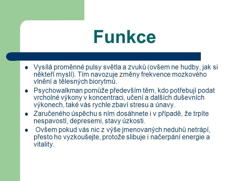 Funkce Vysílá proměnné pulsy světla a zvuků (ovšem ne hudby, jak si někteří myslí).