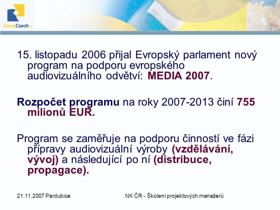 21.11.2007 Pardubice NK ČR - Školení projektových manažerů 15.