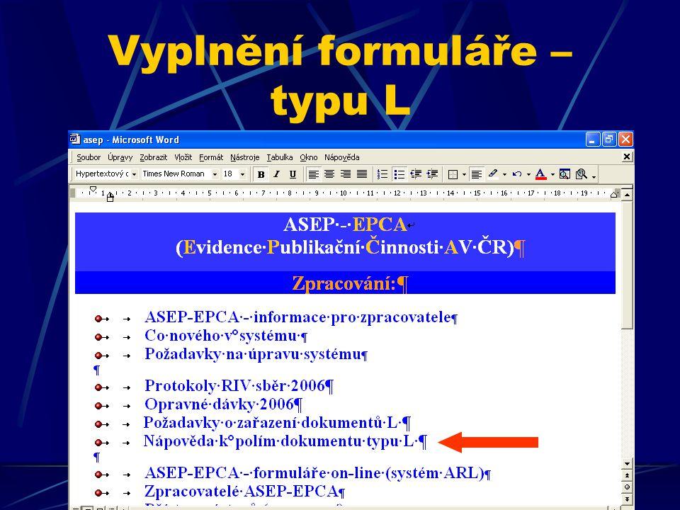 Vyplnění formuláře – typu L