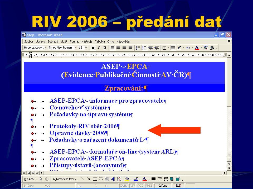 RIV 2006 – předání dat