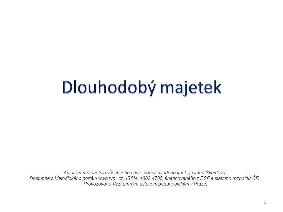 Autorem materiálu a všech jeho částí, není-li uvedeno jinak, je Jana Švejdová. Dostupné z Metodického portálu www.rvp. cz, ISSN: 1802-4785, financovan