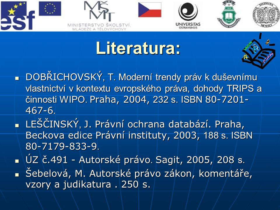 Literatura: DOBŘICHOVSKÝ, T.