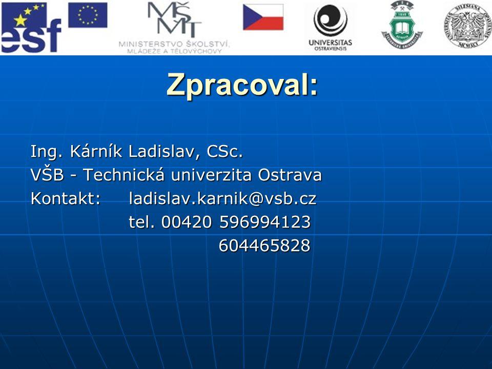 Zpracoval: Ing.Kárník Ladislav, CSc.