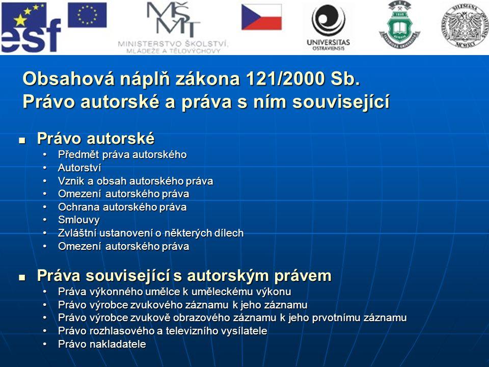 Literatura: Zákon 121/2000 Sb.