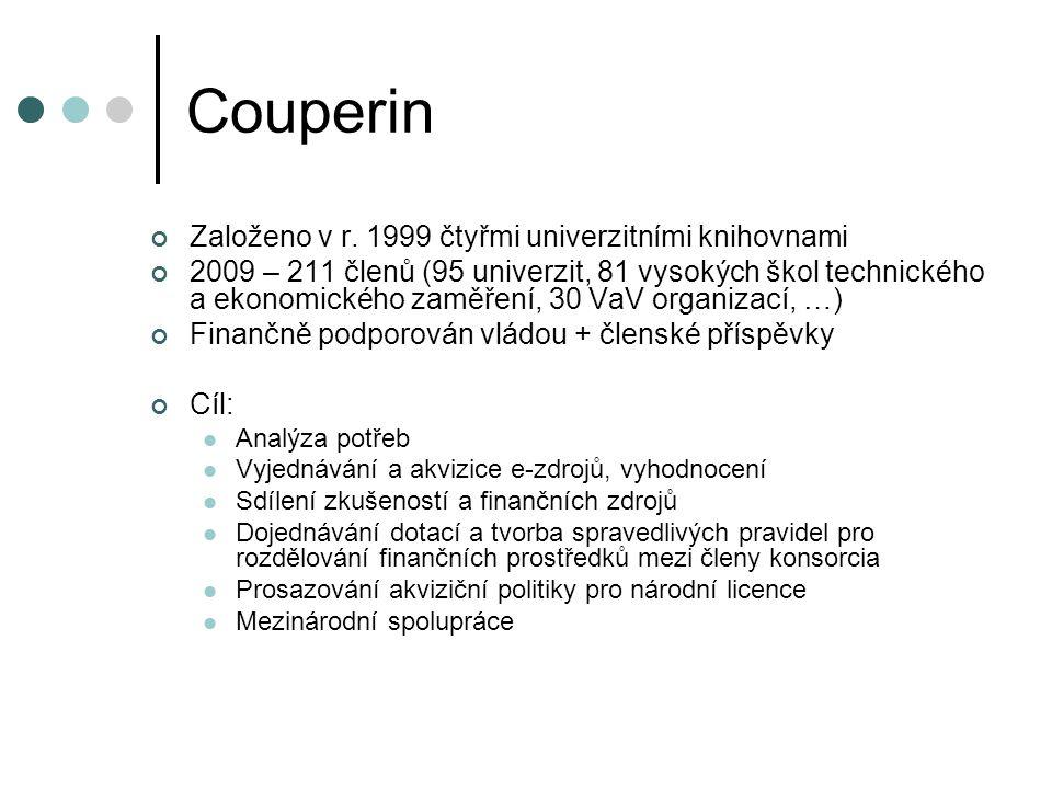 Couperin Založeno v r. 1999 čtyřmi univerzitními knihovnami 2009 – 211 členů (95 univerzit, 81 vysokých škol technického a ekonomického zaměření, 30 V